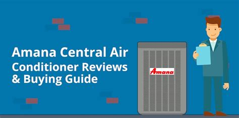 Amana Central Ac Reviews, Prices & Buying Guide 2018