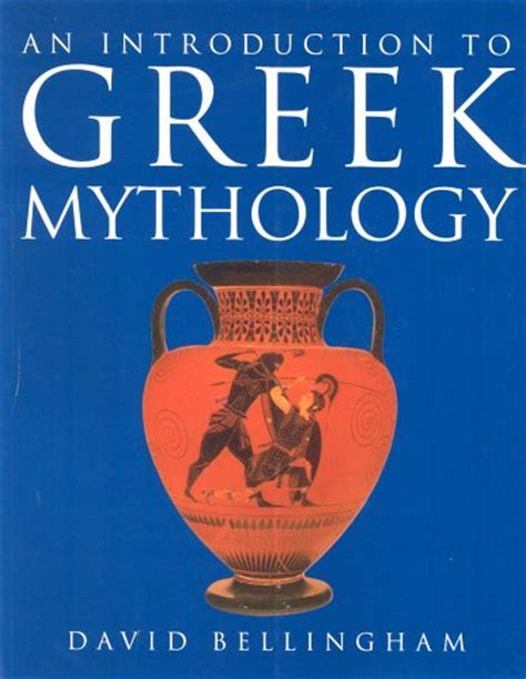 introduction  greek mythology  david bellingham reviews discussion bookclubs lists