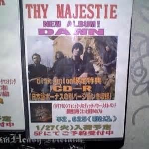 Thy Majestie [dvd Live Soon Ready!]  Listen And Stream