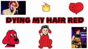 Michael Clifford Red Hair Tutorial - YouTube
