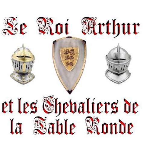 arthur mythe l 233 gende ou r 233 alit 233 ma culture et mes passions
