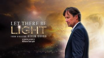 the movie let there be light let there be light movie sam sorbo guest and a big