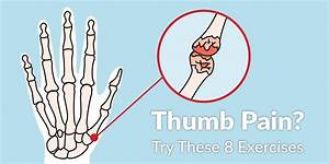 Thumb Pain  Try These 8 Exercises