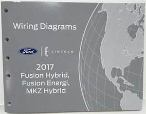 2017 Ford Fusion Energi  U0026 Lincoln Mkz Hybrid Electrical