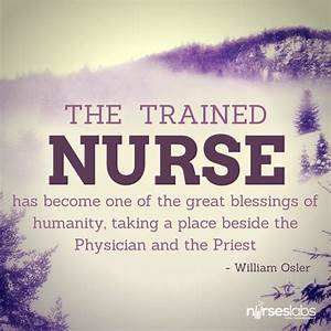 45 Nursing Quotes to Inspire You to Greatness • Nurseslabs