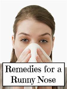 Remedies For A Runny Nose