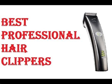 professional hair clippers youtube