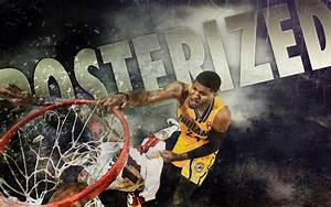 Paul George Dunk Over Birdman 2013 2560×1600 Wallpaper ...