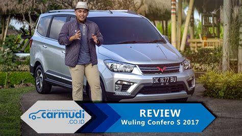 Review Wuling Confero by Review Wuling Confero S 2017 Indonesia Bagaimana Bisa