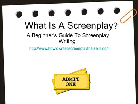 A Beginner's Guide To Screenplay