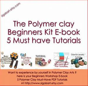 Ultimate Beginners Guide Polymer Clay Tutorials E