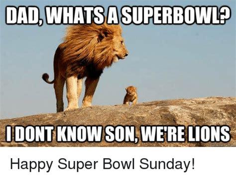 Lions Super Bowl Meme - 25 best memes about super bowl sunday super bowl sunday memes