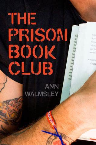 prison book club  ann walmsley reviews discussion
