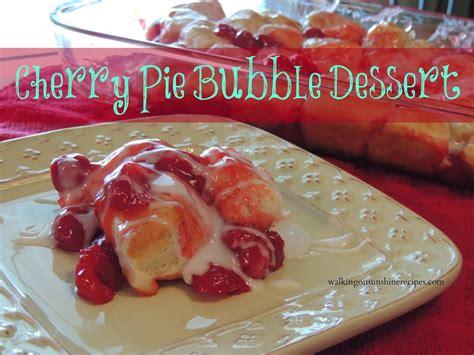 Cherry Pie Bubble Dessert Walking Sunshine