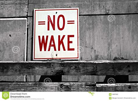 wake sign slow