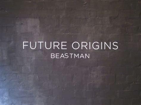 Future Origins Exhibition Beastman Land Sunshine