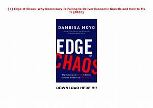 Edge Of Chaos  Why Democracy Is Failing To Deliver