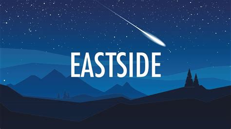 'eastside' Video, Lyrics