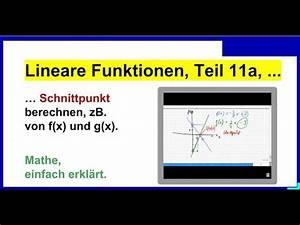 Lineare Funktionen Schnittpunkt Y Achse Berechnen : lineare funktionen schnittpunkt berechnen zb von f x und g x 08 2014 10 14 teil 11a youtube ~ Themetempest.com Abrechnung