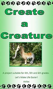 Create a Creature - An adaptation Project | Teach In A Box