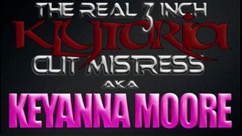 Big Azz Clit Klytoria Aka Keyanna Moore