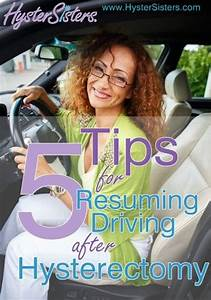 5 Tips For Resuming Driving After Hysterectomy Tips I