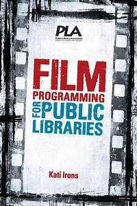 Pla U2019s Guide To Film Programming For Public Libraries
