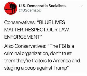 US Democratic Socialists Conservatives BLUE LIVES MATTER ...