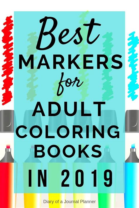 best markers for coloring best markers for coloring books and pages 2019