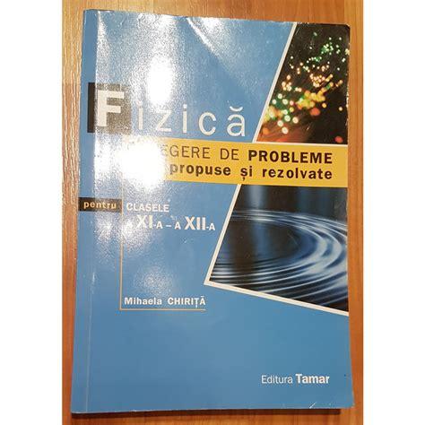 Fizica Culegere De Probleme Propuse Si Rezolvate