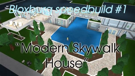 modern skywalk house bloxburg speedbuild  youtube