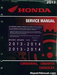 2013-2014 Honda Cbr500 Cb500 Service Manual
