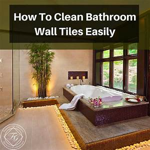 how to clean bathroom wall tiles easily flemington granite With how to clean marble tiles in bathroom