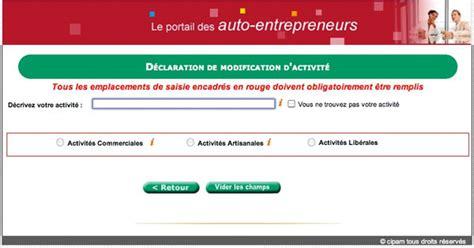 declaration auto entrepreneur chambre des metiers comment changer d 39 activité en auto entrepreneur
