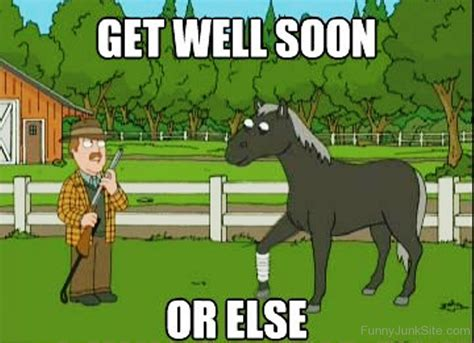Get Well Soon Meme Funny - get well soon meme funny 100 images 20 funny get well soon memes to cheer up your dear one