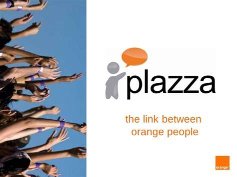 orange si鑒e social plazza d 39 orange un réseau social d 39 entreprise