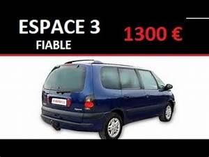 Voiture Occasion Fiable : voiture d 39 occasion fiable espace 3 2 2dt youtube ~ Gottalentnigeria.com Avis de Voitures