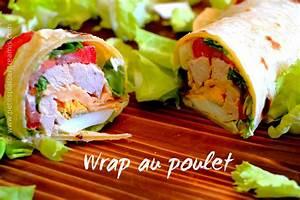 Recette Avec Tortillas Wraps : wrap maison petits plats entre amis ~ Melissatoandfro.com Idées de Décoration