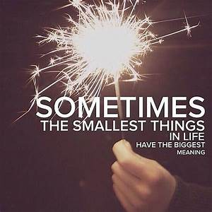 Little Things Matter Most Quotes. QuotesGram