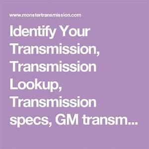 Identify Your Transmission  Transmission Lookup