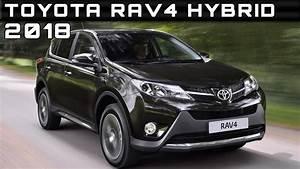4x4 Hybride 2018 : 2018 toyota rav4 hybrid review rendered price specs release date youtube ~ Medecine-chirurgie-esthetiques.com Avis de Voitures