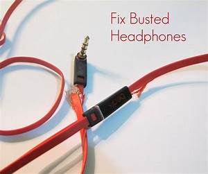 How To Repair Busted Headphones  8 Steps  With Pictures