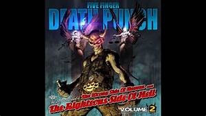 Five Finger Death Punch The Wrong Side Of Heaven And The Righteous Side Of Hell Vol 2 Full Album