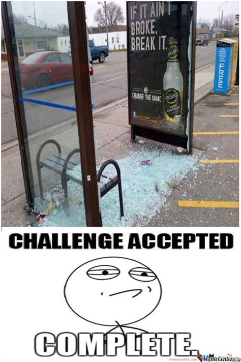 Challenge Completed Meme - challenge complete by unknownjedi meme center