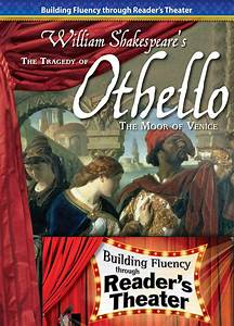 The Tragedy of Othello: Reader's Theater Script & Fluency ...