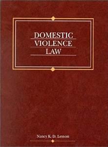 USED (GD) Domestic Violence Law by Nancy K. D. Lemon ...