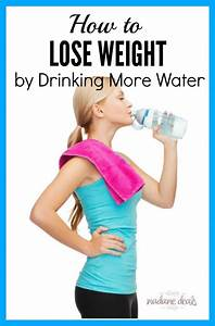 How To Lose Weight By Drinking More Water