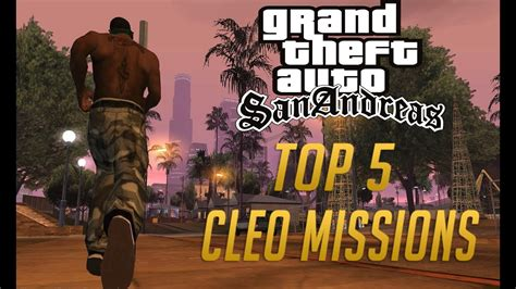 Gta San Andreas Top 5 Cleo Missions 2017 Youtube