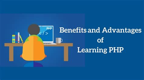 advantages  benefits  learning php language