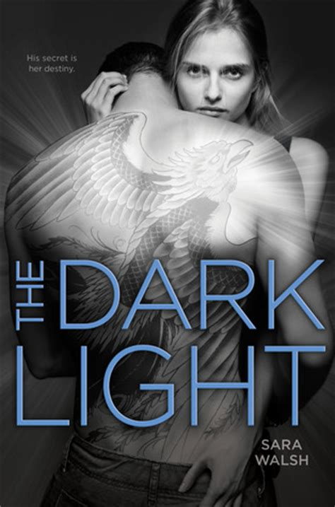 dark light  sara walsh